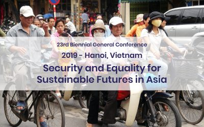 2019 – 23rd Biennial General ConferenceSecurity and Equality for Sustainable Futures in Asia