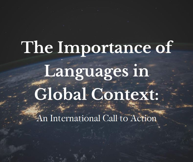 The Importance of Languages in a Global Context: An International Call to Action